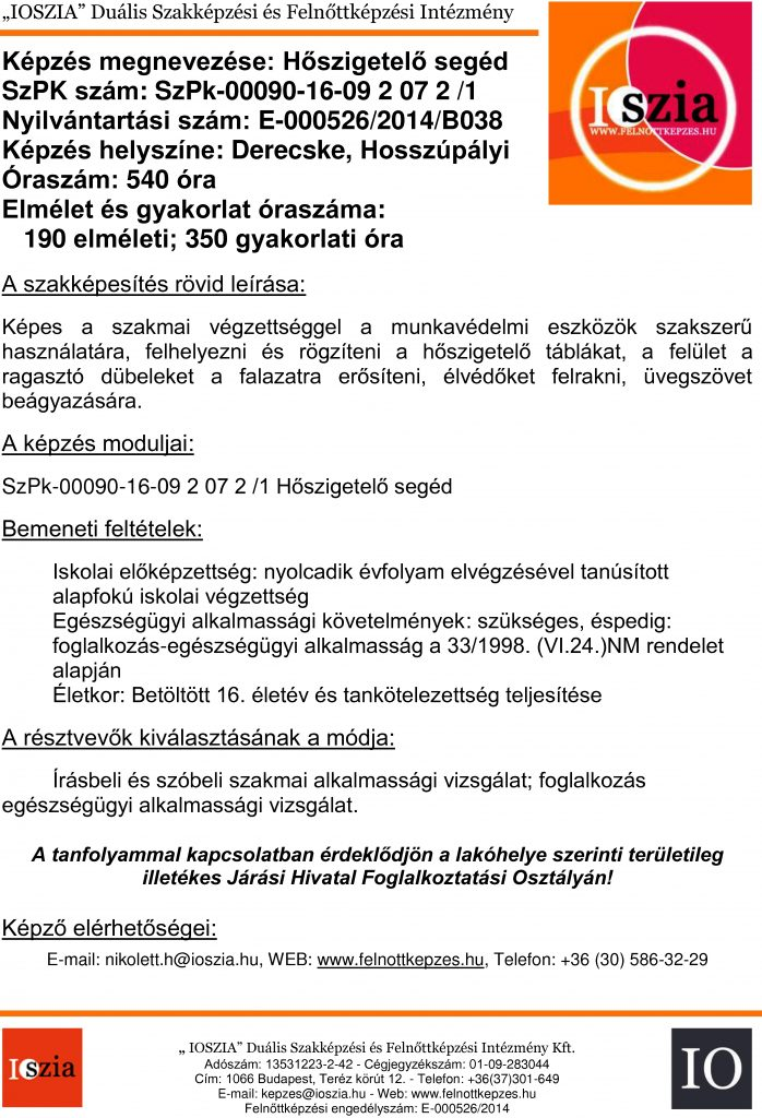 Hőszigetelő segéd OKJ - Derecske - Hosszúpályi - Felnőttképzés - felnottkepzes.hu - IOSZIA